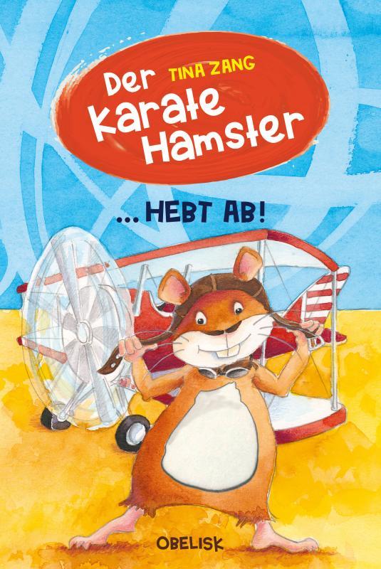 Cover-Bild Der Karatehamster hebt ab