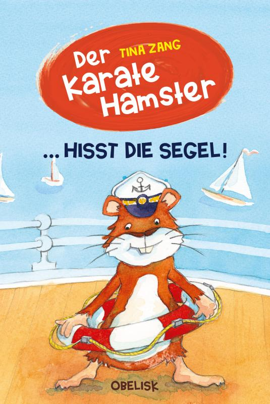 Cover-Bild Der Karatehamster hisst die Segel
