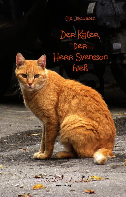 Cover-Bild Der Kater, der Herr Svensson hieß