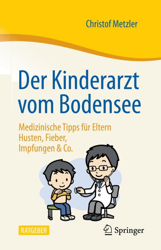 Cover-Bild Der Kinderarzt vom Bodensee – Medizinische Tipps für Eltern