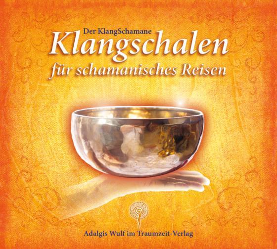 Cover-Bild Der KlangSchamane: Klangschalen für schamanisches Reisen