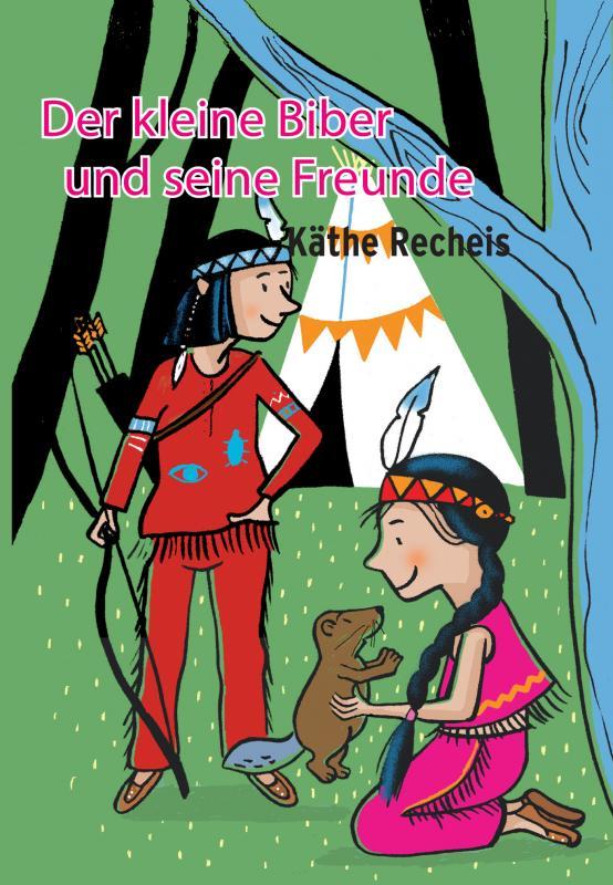 Cover-Bild Der kleine Biber und seine Freunde
