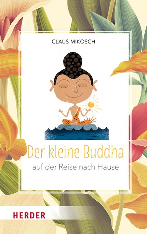 Cover-Bild Der kleine Buddha auf der Reise nach Hause