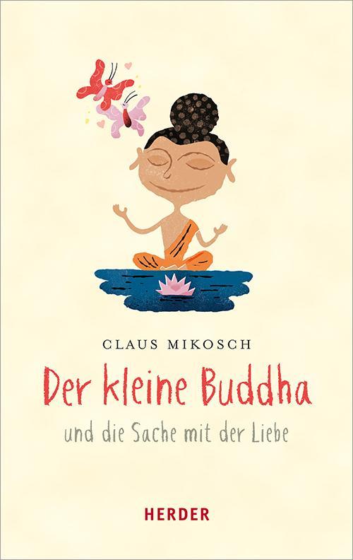 Cover-Bild Der kleine Buddha und die Sache mit der Liebe