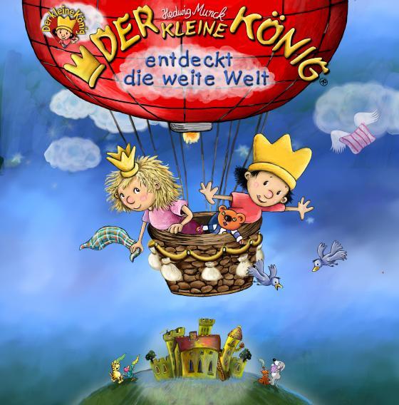 Cover-Bild Der kleine König entdeckt die weite Welt