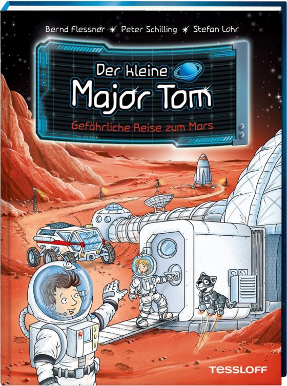Cover-Bild Der kleine Major Tom, Band 5: Gefährliche Reise zum Mars