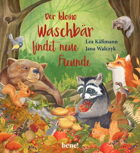 Cover-Bild Der kleine Waschbär findet neue Freunde – ein Bilderbuch für Kinder ab 2 Jahren