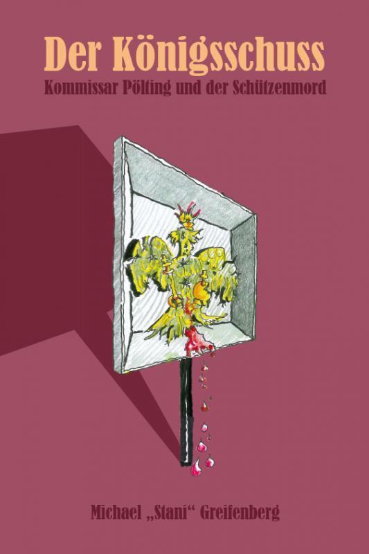 Cover-Bild Der Königsschuss