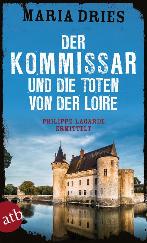 Cover-Bild Der Kommissar und die Toten von der Loire
