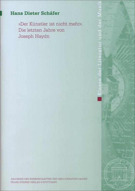 """Cover-Bild """"Der Künstler ist nicht mehr"""". Die letzten Jahre von Joseph Haydn"""