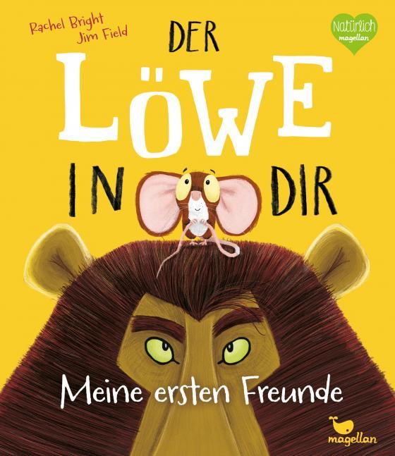 Cover-Bild Der Löwe in dir - Meine ersten Freunde
