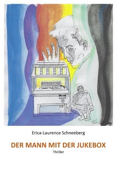 Cover-Bild Der Mann mit der Jukebox