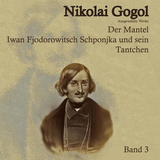 Cover-Bild Der Mantel. Ivan Fedorovich Shponka und seine Tantchen