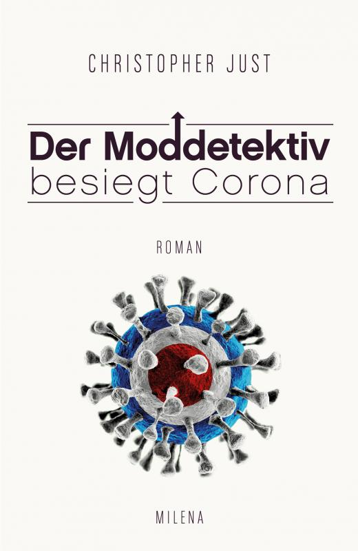 Cover-Bild Der Moddetektiv besiegt Corona