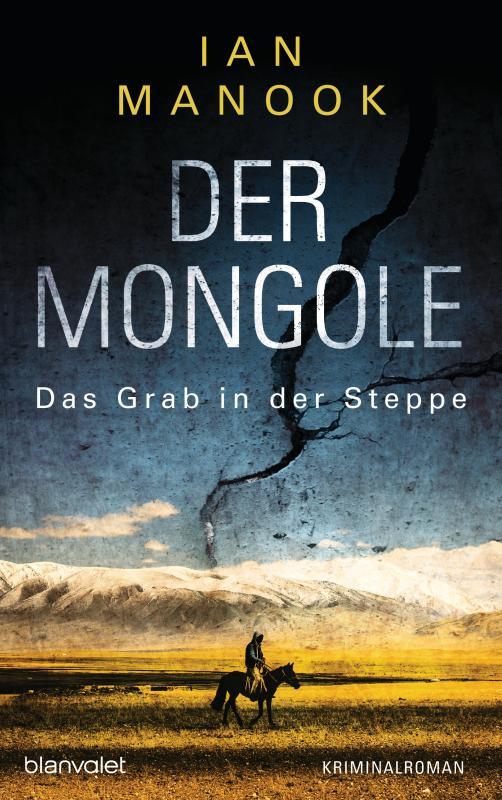 Cover-Bild Der Mongole - Das Grab in der Steppe