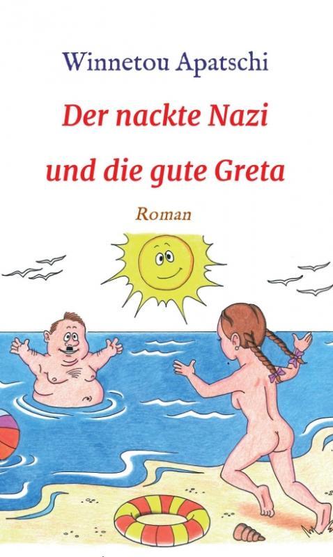 Cover-Bild Der nackte Nazi und die gute Greta