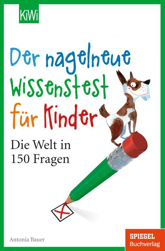 Cover-Bild Der nagelneue Wissenstest für Kinder