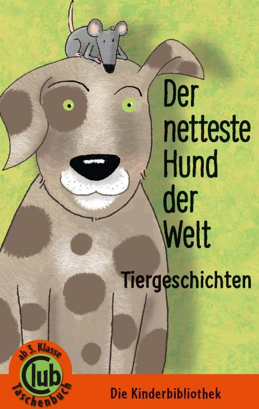 Cover-Bild Der netteste Hund der Welt