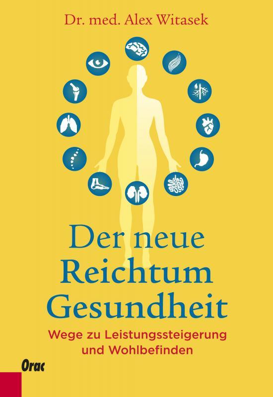 Cover-Bild Der neue Reichtum Gesundheit