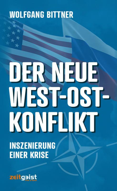 Cover-Bild Der neue West-Ost-Konflikt