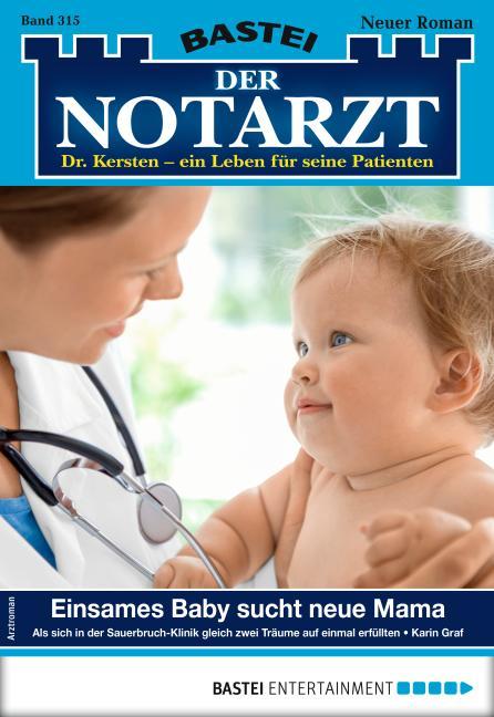 Cover-Bild Der Notarzt 315 - Arztroman