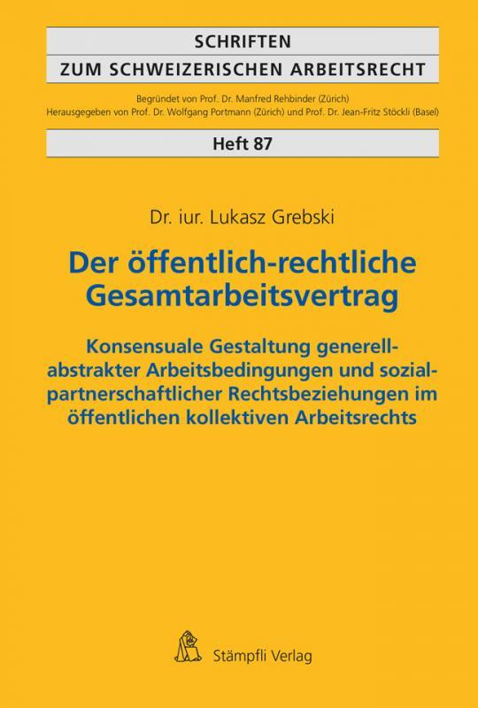 Cover-Bild Der öffentlich-rechtliche Gesamtarbeitsvertrag