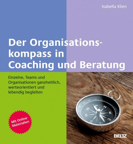 Cover-Bild Der Organisationskompass in Coaching und Beratung