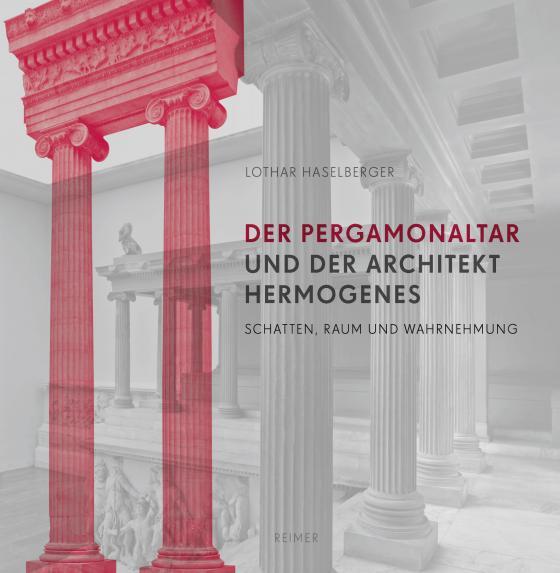 Cover-Bild Der Pergamon-Altar und der Architekt Hermogenes