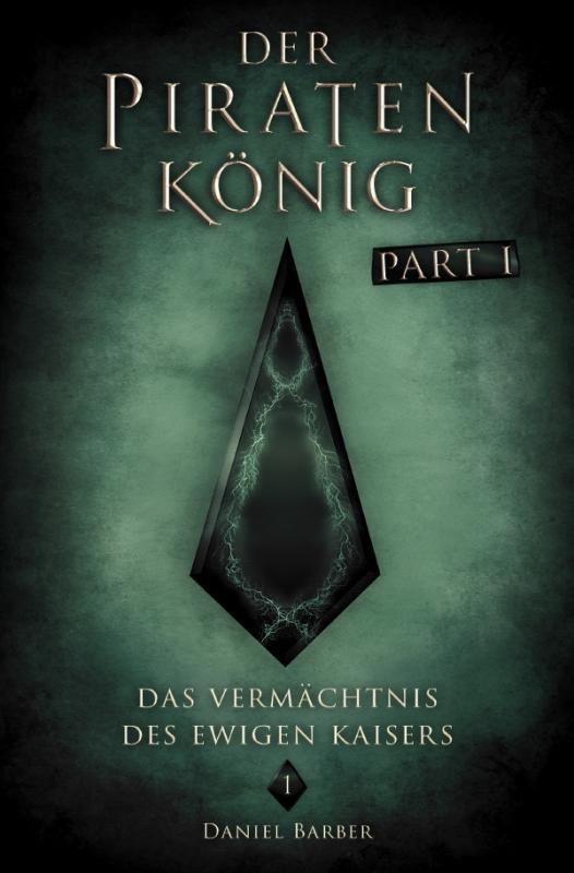 Cover-Bild Der Piratenkönig (Part 1)