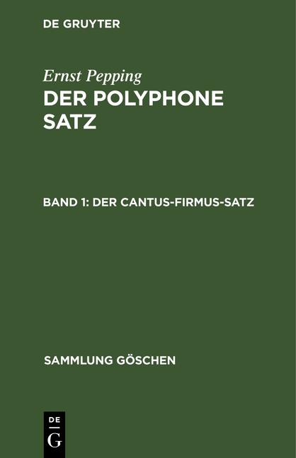 Cover-Bild Der polyphone Satz / Der cantus-firmus-Satz