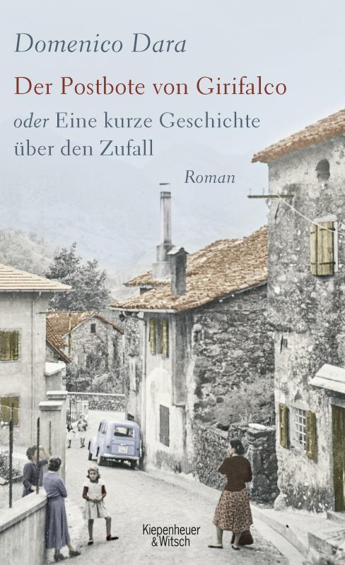 Cover-Bild Der Postbote von Girifalco oder Eine kurze Geschichte über den Zufall