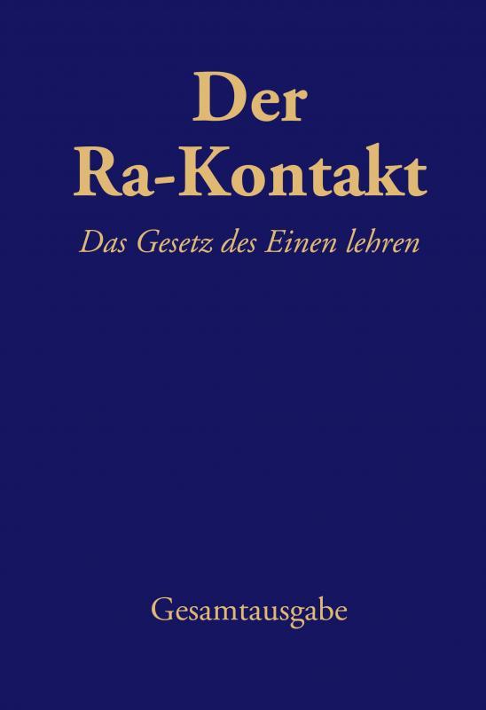 Cover-Bild Der Ra-Kontakt: Das Gesetz des Einen lehren