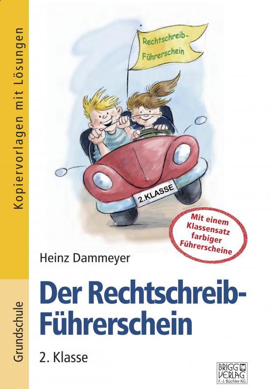 Cover-Bild Der Rechtschreib-Führerschein – 2. Klasse