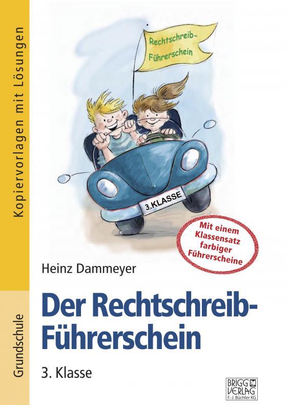 Cover-Bild Der Rechtschreib-Führerschein – 3. Klasse