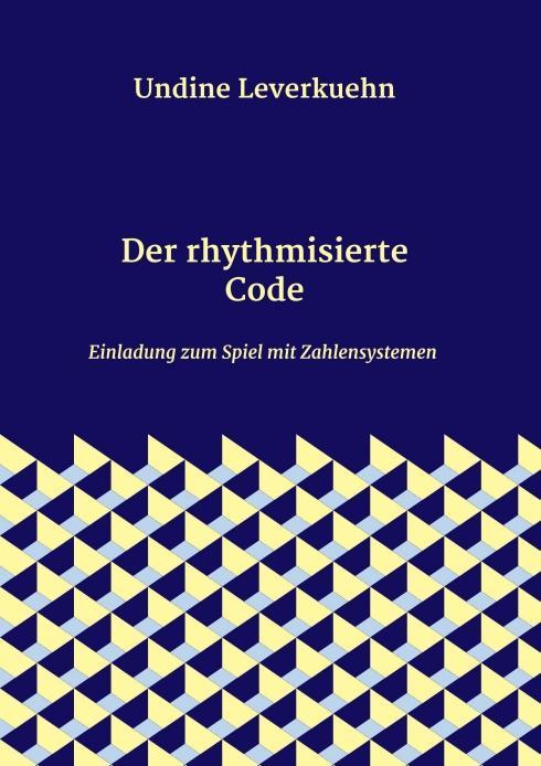 Cover-Bild Der rhythmisierte Code