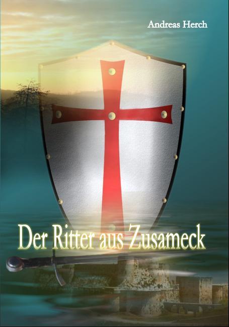 Cover-Bild Der Ritter aus Zusameck