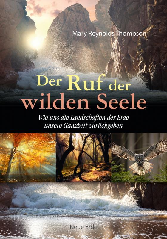 Cover-Bild Der Ruf der wilden Seele