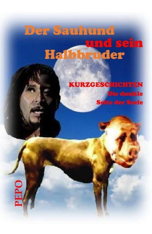 Cover-Bild Der Sauhund und sein Halbbruder