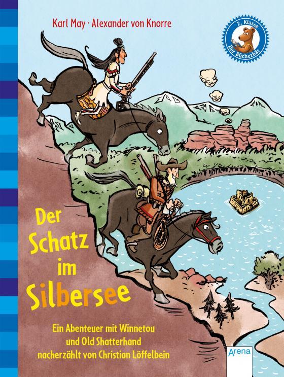 Cover-Bild Der Schatz im Silbersee. Ein Abenteuer mit Winnetou und Old Shatterhand