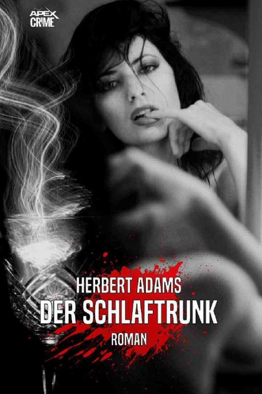Cover-Bild DER SCHLAFTRUNK
