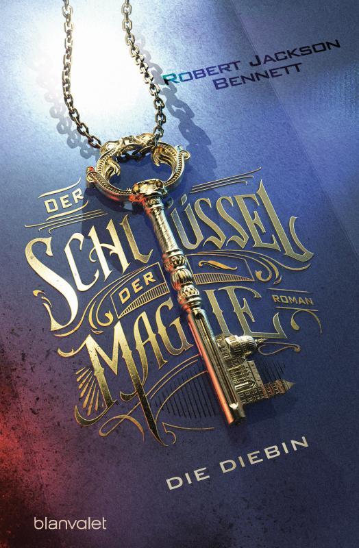 Cover-Bild Der Schlüssel der Magie - Die Diebin