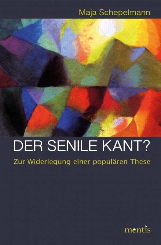 Cover-Bild Der senile Kant?