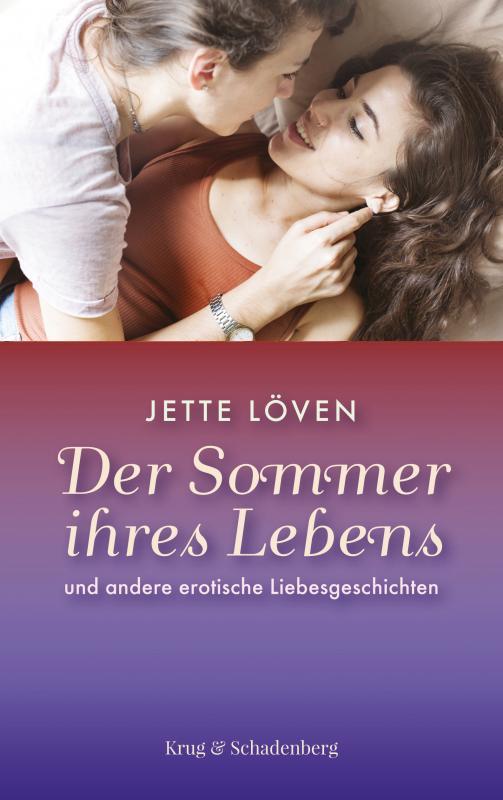 Cover-Bild Der Sommer ihres Lebens und andere erotische Liebesgeschichten