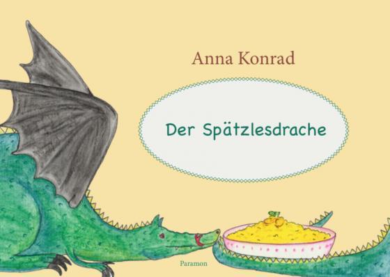Cover-Bild Der Spätzlesdrache
