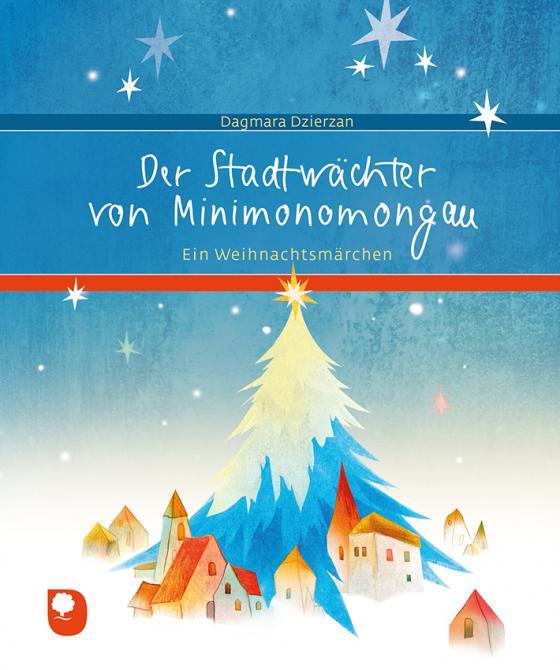 Cover-Bild Der Stadtwächter von Minimonomongau