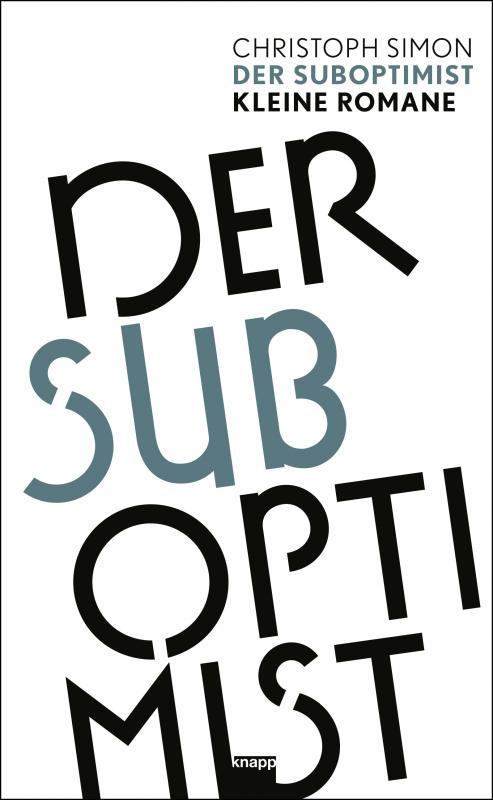 Cover-Bild Der Suboptimist