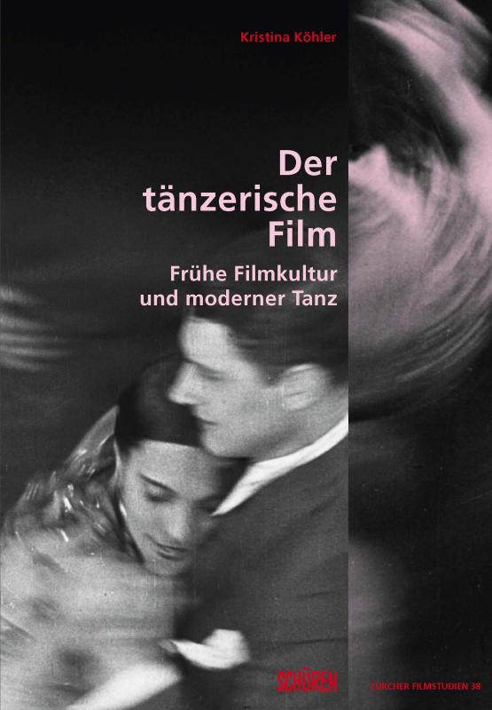 Cover-Bild Der tänzerische Film