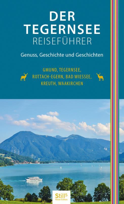 Cover-Bild Der Tegernsee Reiseführer (2. Auflage)