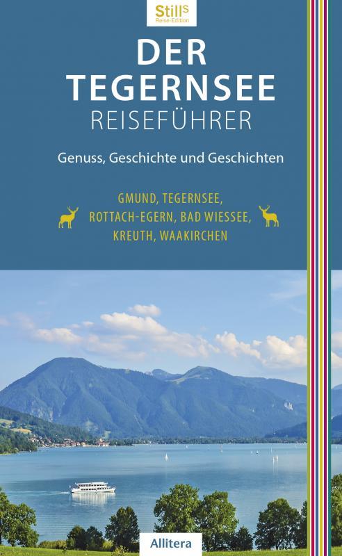 Cover-Bild Der Tegernsee Reiseführer (3. Auflage)