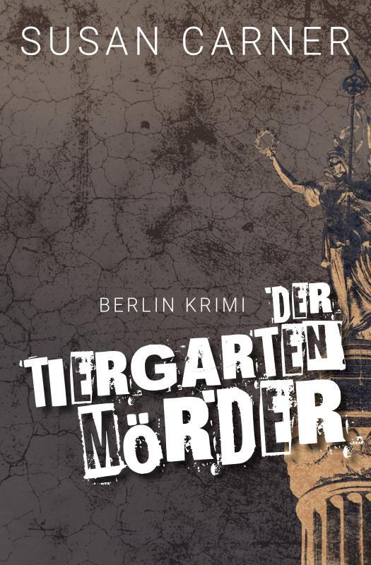 Cover-Bild Der Tiergartenmörder